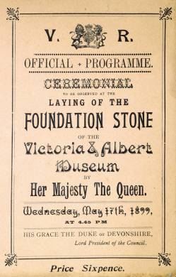 Official programme for the laying of the foundation stone of the Victoria and Albert Museum, 1899